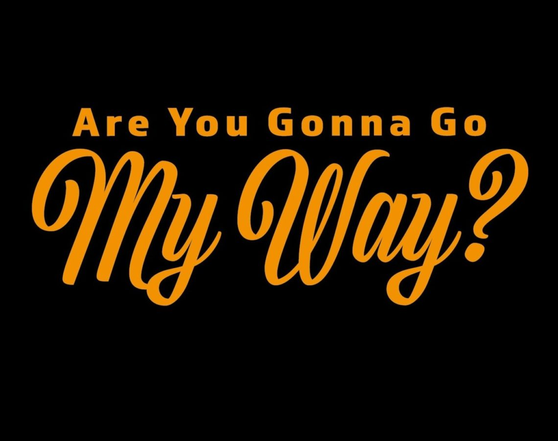 are-you-gonna-go-my-way-1