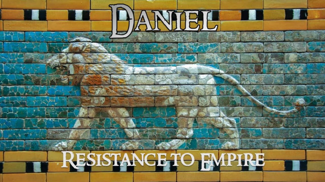 daniel-resistance-to-empire